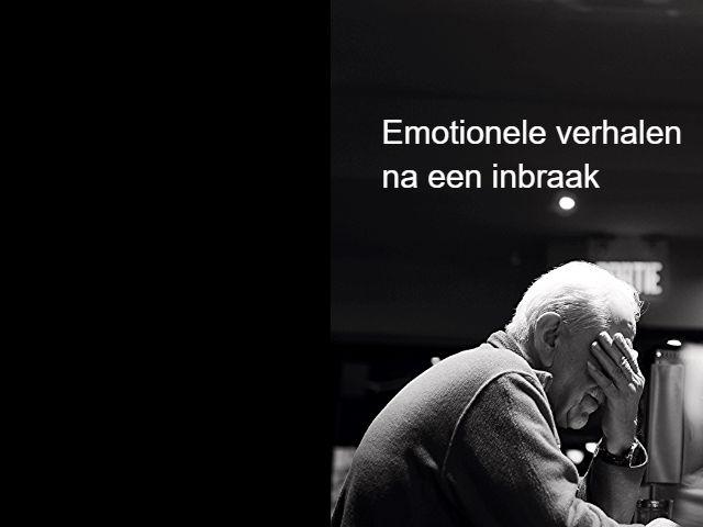 Emotionele verhalen na inbraak